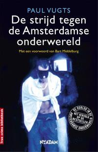De strijd tegen de Amsterdamse onderwereld-Paul Vugts-eBook