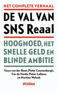 De val van SNS Reaal-Cor de Horde, Martine Wolzak, Pieter Couwenbergh, Pieter Lalkens, Vasco van der Boon