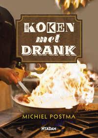 Koken met drank-Michiel Postma