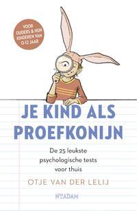 Je kind als proefkonijn-Otje van der Lelij-eBook