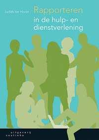 Rapporteren in de hulp- en dienstverlening-Judith ter Horst