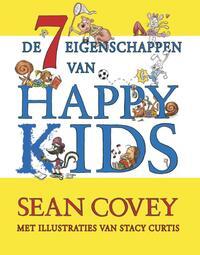 De zeven eigenschappen van Happy Kids-Sean Covey, Stacy Curtis