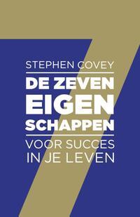De zeven eigenschappen voor succes in je leven-Stephen R. Covey