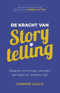 De Kracht van Storytelling-Carmine Gallo