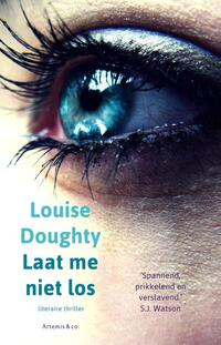 Laat me niet los-Louise Doughty-eBook