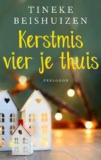 Kerstmis vier je thuis-Tineke Beishuizen-eBook
