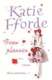 Trouwplannen-Katie Fforde-eBook