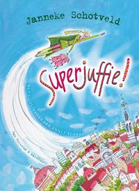 Superjuffie!-Janneke Schotveld