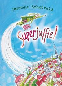 Superjuffie-Janneke Schotveld-eBook