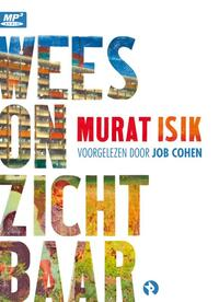 Wees onzichtbaar-Murat Isik
