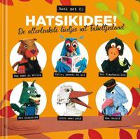 Hatsikidee! De allerleukste liedjes uit Fabeltjesland-Leen Valkenier, Ruud Bos