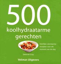 500 Koolhydraatarme Gerechten-Deborah Gray