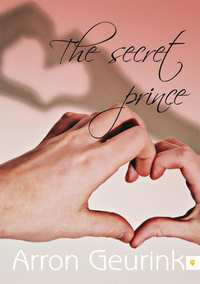 The secret prince-Arron Geurink