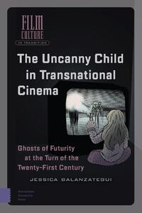 The Uncanny Child in Transnational Cinema-Jessica Balanzategui-eBook