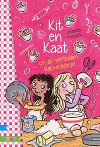 Superrmeiden / Kit en Kaat en de verboden Bakwedstrijd-Jolanda Horsten