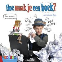 Hoe maak je een boek?-Annemarie Bon