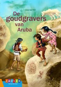 De goudgravers van Aruba-Lizzy van Pelt