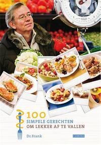 100 Simpele Gerechten Om Lekker Af Te Vallen-Frank van Berkum-eBook