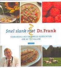Snel slank met Dr. Frank. Gemakkelijke en snelle gerechten om af te vallen-Frank van Berkum