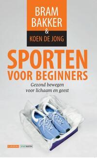 Sporten voor beginners-Bram Bakker, Koen de Jong-eBook