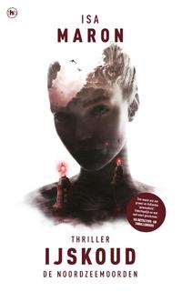 Ijskoud (De Noordzeemoorden, deel 2)-Isa Maron-eBook