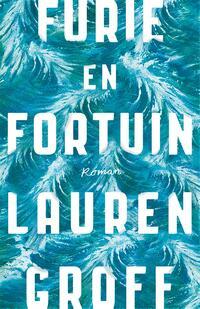 Furie en fortuin-Lauren Groff-eBook