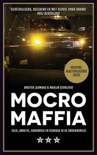Mocro maffia-Marijn Schrijver, Wouter Laumans