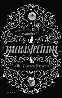 Het zilveren masker-Cassandra Clare, Holly Black