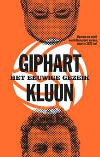 Het eeuwige gezeik-Kluun, Ronald Giphart