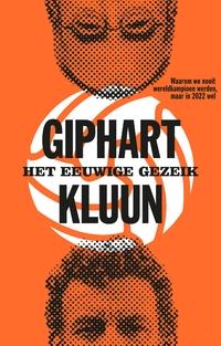 Het eeuwige gezeik-Kluun, Ronald Giphart-eBook