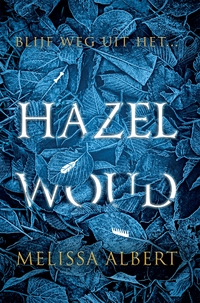 Hazelwoud-Melissa Albert-eBook