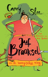 Juf Braaksel en de magische ring-Carry Slee-eBook