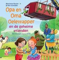Opa en Oma Oelewapper en de geheime vrienden-Marianne Busser, Ron Schröder