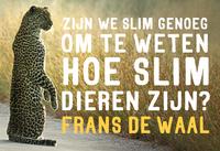 Zijn we slim genoeg om te weten hoe slim dieren zijn-Frans de Waal