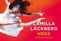 Heks - dwarsligger-Camilla Läckberg