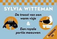 De troost van een warm visje + Een royale portie meeuwen - Dwarsligger-Sylvia Witteman