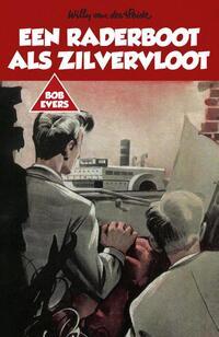 Een raderboot als zilvervloot-Willy van der Heide-eBook