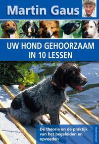 Uw hond gehoorzaam in 10 lessen-Martin Gaus-eBook