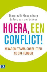 Hoera een conflict!-Jaco van der Schoor, Margreeth Kloppenburg