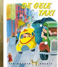 De gele taxi (Gouden Boekjes)-I. Simonton Black, J Stanton, L. Sprague Mitchell