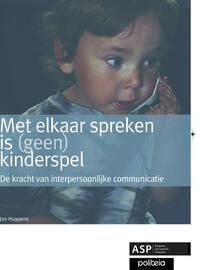 Met elkaar spreken is (geen) kinderspel-Jos Huypens