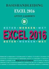 Basishandleiding Beter werken met Excel 2016-Anton Aalberts