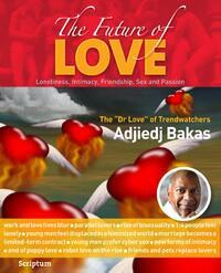 The Future of Love-Adjiedj Bakas-eBook