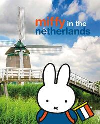 Miffy In The Netherlands-Dick Bruna