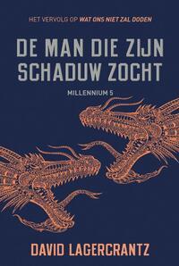 De man die zijn schaduw zocht - Millennium 5-David Lagercrantz