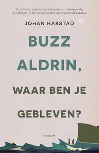Buzz Aldrin, waar ben je gebleven?-Johan Harstad-eBook