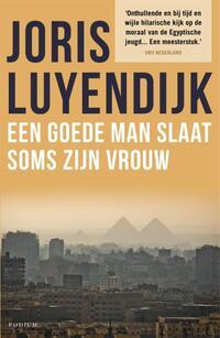 Een goede man slaat soms zijn vrouw-Joris Luyendijk