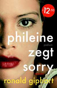 Phileine zegt sorry-Ronald Giphart