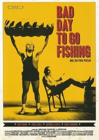Bad Day To Go Fishing (Mal Dia Para Pescar)-DVD