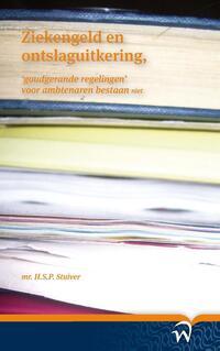 Ziekengeld en ontslaguitkering-B. van Linge, H.S.P. Stuiver